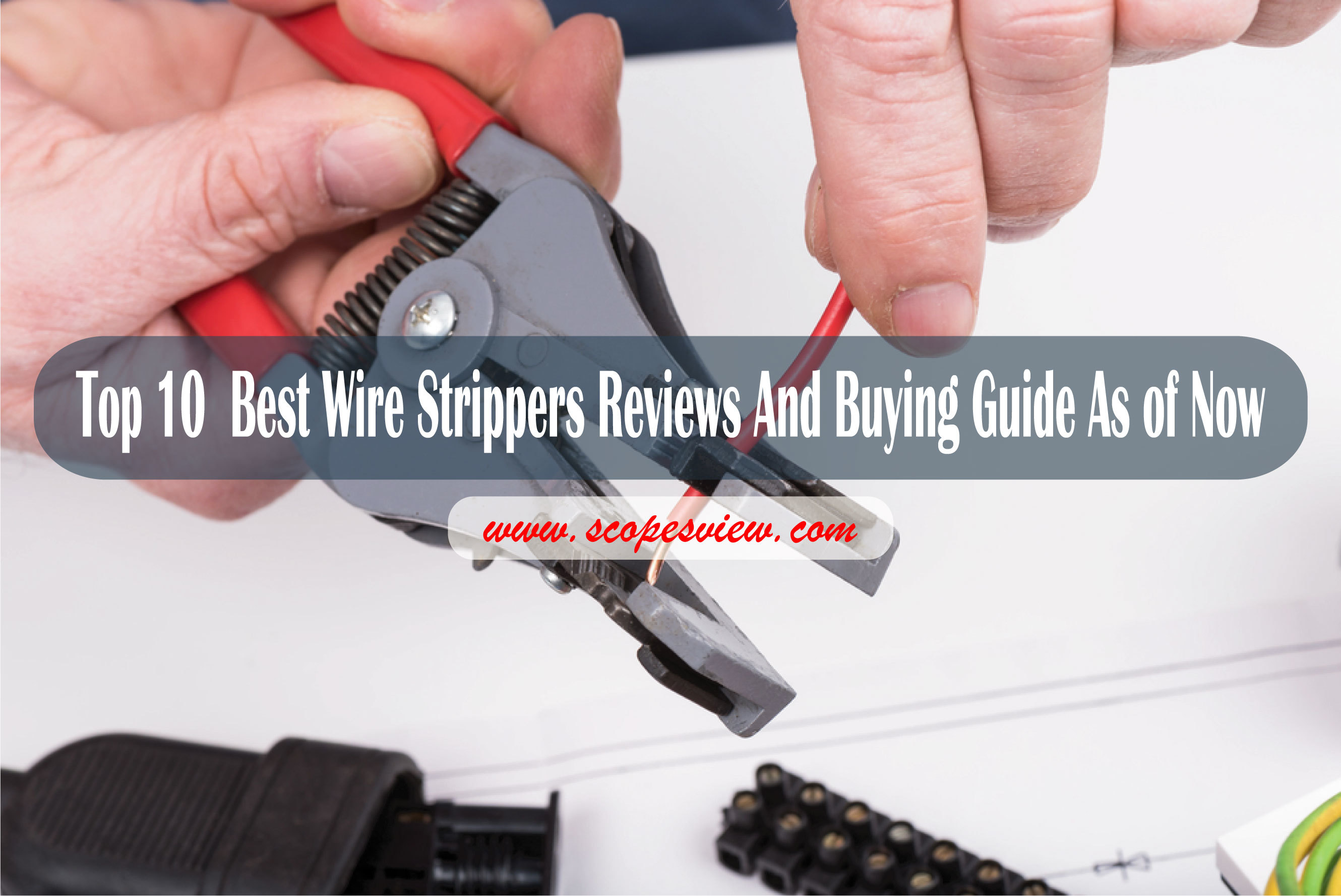 best wire strippers